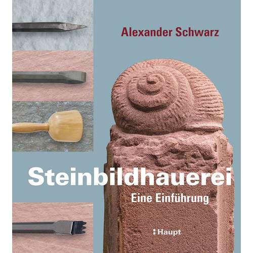 Steinbildhauerei - Eine Einführung