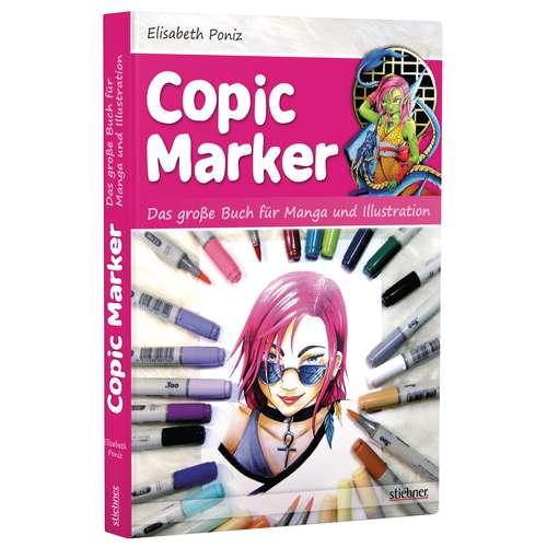 Copic Marker - Das große Buch für Manga und Illustration