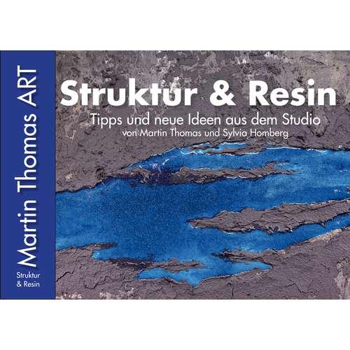 Martin Thomas ART - Struktur & Resin