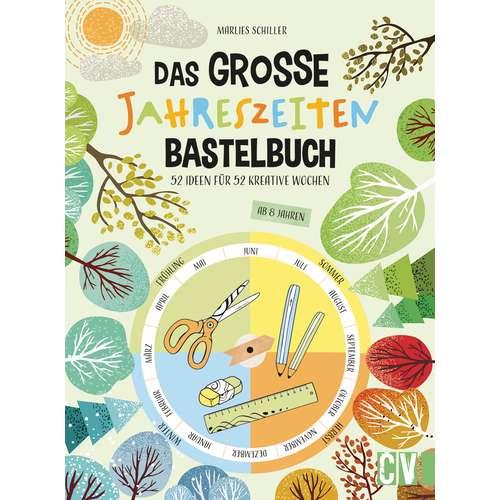 Das große Jahreszeiten Bastelbuch